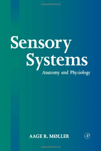 9780125042574: Sensory Systems: Anatomy and Physiology