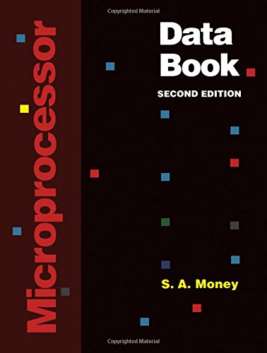 Microprocessor Data Book: Money, Steve A.