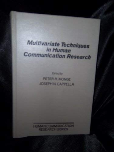 9780125044509: Multivariate Techniques in Human Communication Research (Human communication research series)