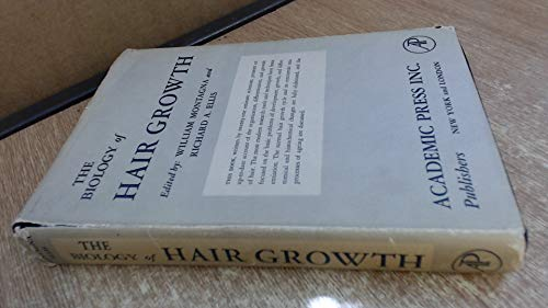 9780125052566: The Biology of Hair Growth