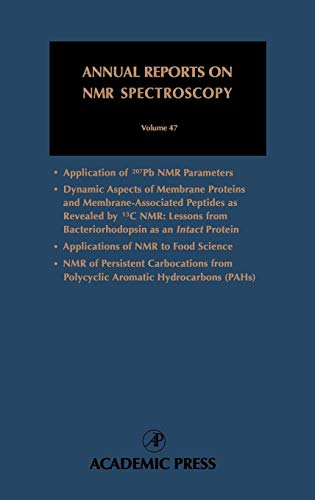 9780125054478: Annual Reports on NMR Spectroscopy, Vol. 47