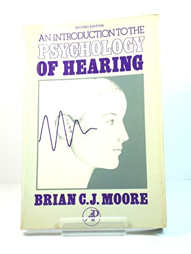 9780125056229: Introduction to the Psychology of Hearing