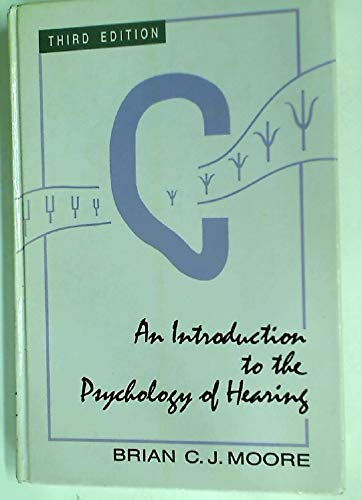 9780125056236: An Introduction to the Psychology of Hearing