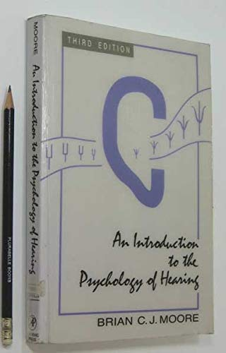 9780125056243: An Introduction to the Psychology of Hearing