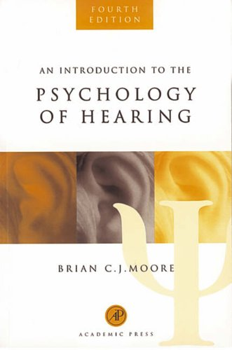 9780125056274: An Introduction to the Psychology of Hearing