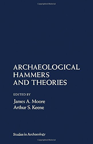 9780125059800: Archaeological Hammers and Theories (Studies in archaeology)