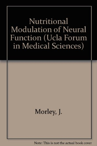 9780125064552: Nutritional Modulation of Neural Function (Ucla Forum in Medical Sciences)