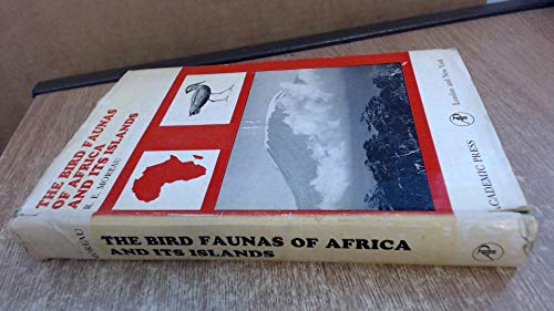 9780125066501: The Bird Faunas of Africa and Its Islands