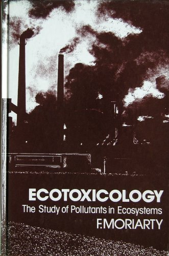 9780125067607: Ecotoxicology: Study of Pollutants in Ecosystems