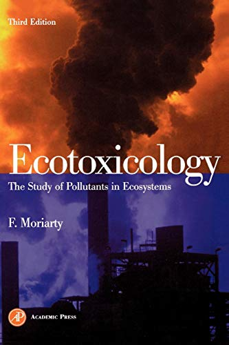 9780125067638: Ecotoxicology, Third Edition: The Study of Pollutants in Ecosystems