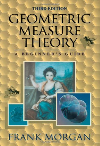 9780125068512: Geometric Measure Theory, Third Edition: A Beginner's Guide