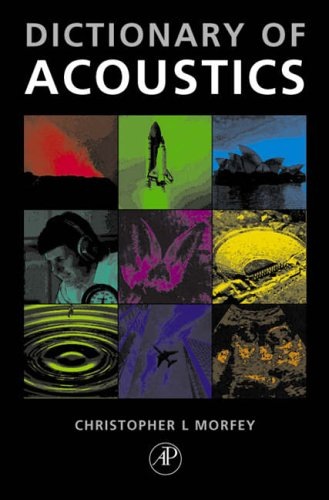 9780125069403: The Dictionary of Acoustics