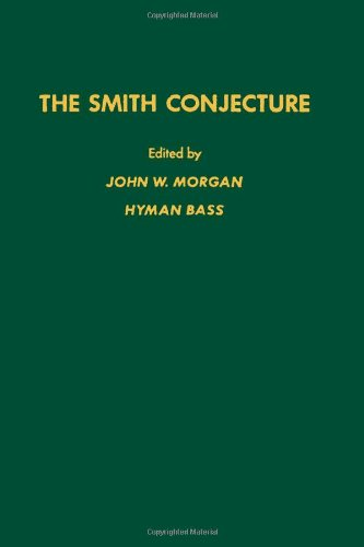 9780125069809: The Smith conjecture, Volume 112 (Pure and Applied Mathematics)