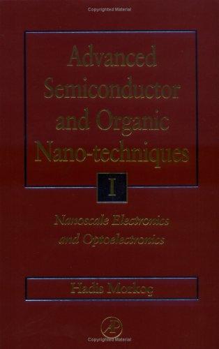 9780125070607: Advanced Semiconductor and Organic Nano-Techniques Parts I, II and III: Set (Pts.I, II & III)