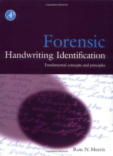 9780125076401: Forensic Handwriting Identification: Fundamental Concepts and Principles