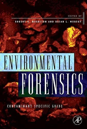 9780125077514: Environmental Forensics: Contaminant Specific Guide