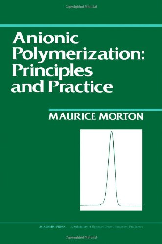 9780125080804: Anionic Polymerization: Principles and Practice