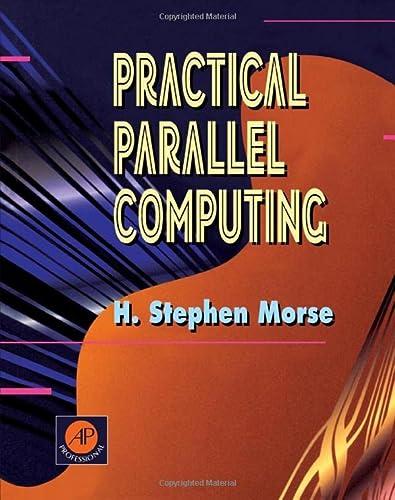 9780125081603: Practical Parallel Computing