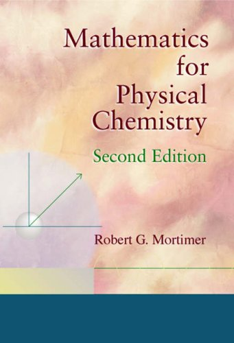 9780125083409: Mathematics for Physical Chemistry