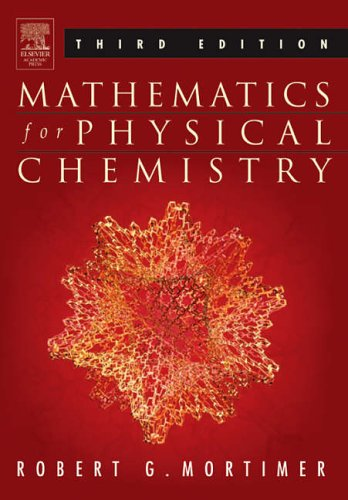 9780125083478: Mathematics for Physical Chemistry: A Guide to Calculation in Physical and General Chemistry