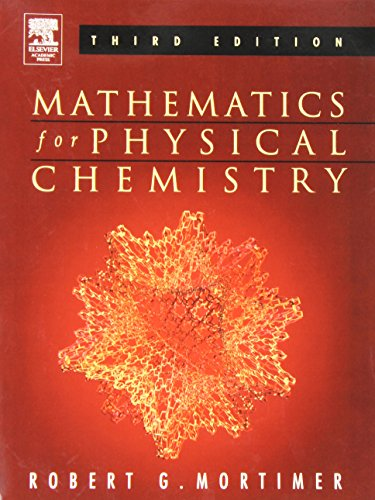 9780125083478: Mathematics for Physical Chemistry, Third Edition