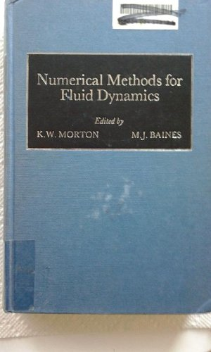 9780125083607: Numerical Methods for Fluid Dynamics (The Institute of Mathematics and Its Applications conference series)