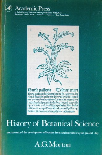 9780125083829: History of Botanical Science: An Account of the Development of Botany from Ancient Times to the Present Day