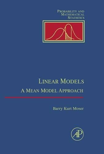 9780125084659: Linear Models: A Mean Model Approach (Probability and Mathematical Statistics)