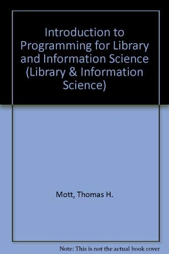 Introduction to PL/I Programming for Library and: MOTT, Jr., THOMAS