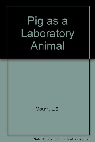 The pig as a laboratory animal: Mount, L. E.