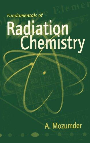 9780125093903: Fundamentals of Radiation Chemistry
