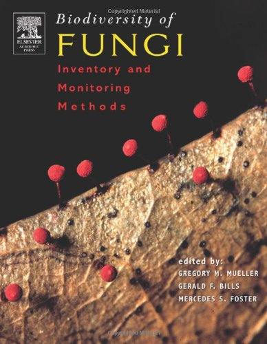 9780125095518: Biodiversity of Fungi: Inventory and Monitoring Methods