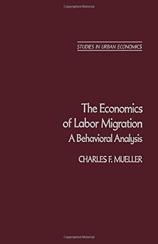 9780125095808: The Economics of Labor Migration: A Behavior Analysis (Studies in urban economics)