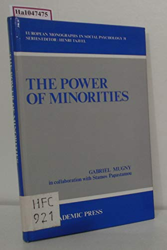 9780125097208: The Power of Minorities (European Monographs in Social Psychology, 31)