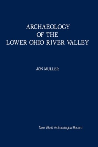 9780125103312: Archaeology of the Lower Ohio River Valley: New World Archaeological Record (New World Archaeological Record Series)