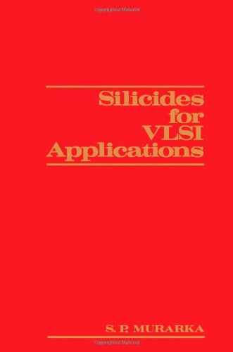 9780125112208: Silicides for VLSI Applications