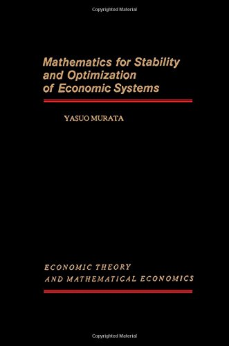9780125112505: Mathematics for Stability and Optimization of Economic Systems (Economic theory and mathematical economics)