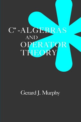 9780125113601: C*-Algebras and Operator Theory