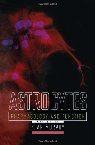9780125113700: Astrocytes: Pharmacology and Function