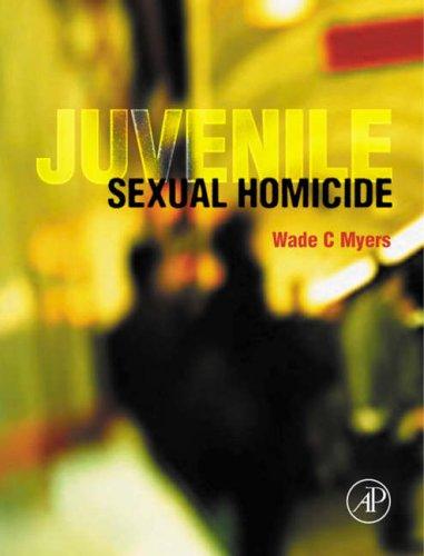 9780125123037: Juvenile Sexual Homicide