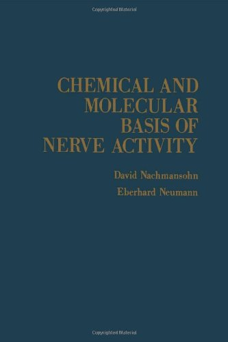 9780125127578: Chemical and Molecular Basis of Nerve Activity