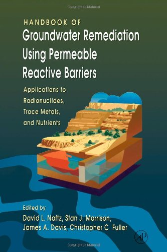 9780125135634: Handbook of Groundwater Remediation using Permeable Reactive Barriers: Applications to Radionuclides, Trace Metals, and Nutrients