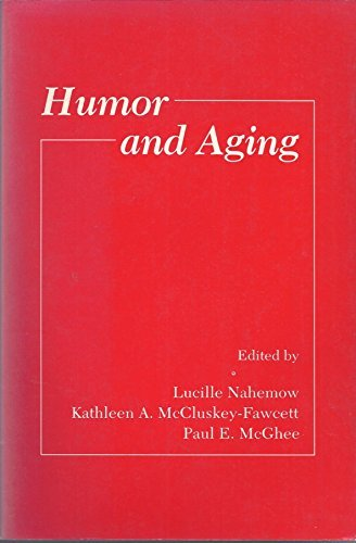 9780125137911: Humor and Aging