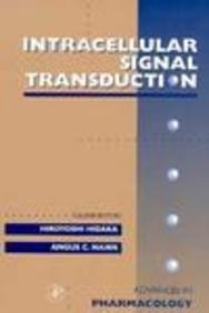 Intracellular Signal Transduction, Volume 36 (Advances in: Hiroyoshi Hidaka, Angus