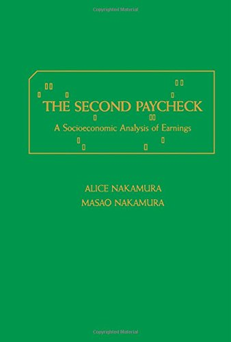 9780125138208: The Second Paycheck: A Socioeconomic Analysis of Earnings (Studies in Labor Economics)