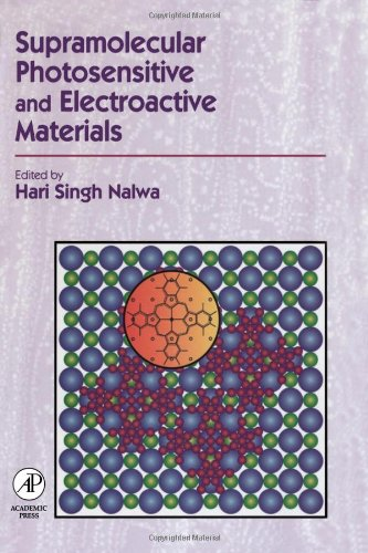 9780125139045: Supramolecular Photosensitive and Electroactive Materials