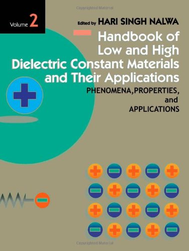 9780125139052: Handbook of Low and High Dielectric Constant Materials and Their Applications. Volume 1: Materials and Processing. Voume 2: Phenomena, Properties and Applications. (Two-Volume Set)