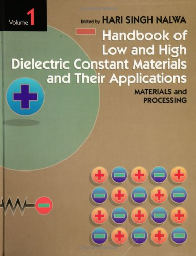 Low and High Dielectric Constant Materials and Their Applications: Nalwa