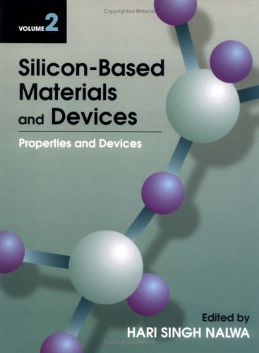 9780125139199: Silicon-Based Materials and Devices, Vol. 2: Properties and Devices