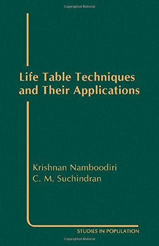9780125139304: Life Table Techniques and Their Applications (Studies in Population)